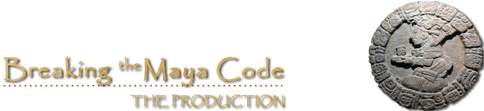 The Production || Breaking the Maya Code